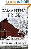 Ephraim's Chance  (Amish Romance): Clean Romance Series (Amish Romance Secrets Book 4)