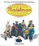 Madelman: The History of Spain's Famo...