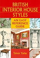 British Interior House Styles (British Living History) by Countryside Books