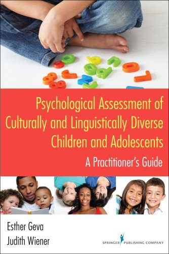 Psychological Assessment Of Culturally And Linguistically Diverse Children And Adolescents: A Practitioner'S Guide front-960395