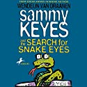 Sammy Keyes and the Search for Snake Eyes Audiobook by Wendelin Van Draanen Narrated by Tara Sands