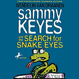 Sammy Keyes and the Search for Snake Eyes Audiobook