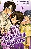 echange, troc Takako Shigematsu - Big Bang Vénus T03