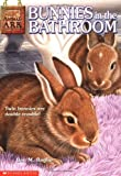Bunnies in the Bathroom (Animal Ark Series #15) (0439097002) by Ben M. Baglio