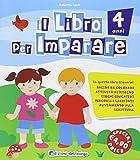 Il libro per imparare. 4 anni