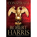 Conspirata: A Novel of Ancient Romevon &#34;Robert Harris&#34;