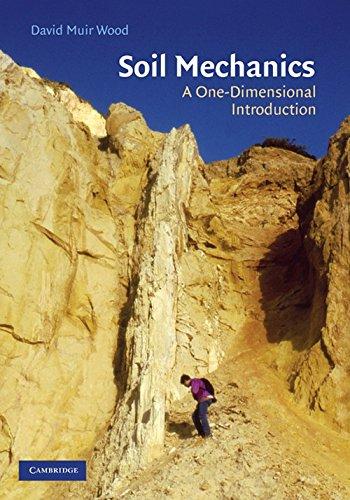 Soil Mechanics - A One-Dimensional Introduction