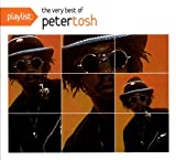 Playlist: The Very Best of Peter Tosh (Dig) Peter Tosh