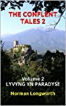THE CONFLENT TALES 2: Volume 2 LYVYNG...