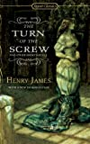 Image of The Turn of The Screw and Other Short Novels (Signet Classics)