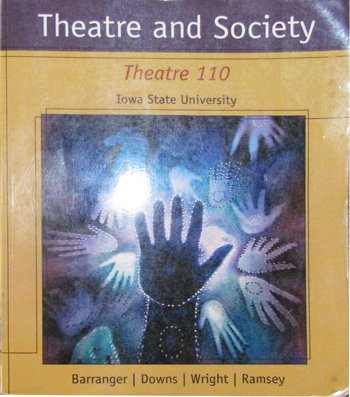 Theatre and Society Threatre 110 ISU