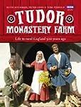 Tudor Monastery Farm: Life in rural E...