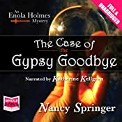 The Case of the Gypsy Goodbye: An Enola Holmes Mystery | [Nancy Springer]