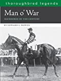 Man OWar: Racehorse of the Century (Thoroughbred Legends (Unnumbered))