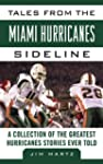 Tales from the Miami Hurricanes Sidel...