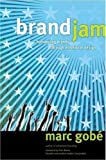 Image of Brandjam: Humanizing Brands Through Emotional Design.