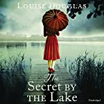 The Secret by the Lake | Louise Douglas