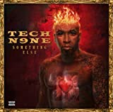 Songtexte von Tech N9ne - Something Else
