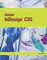 Adobe InDesign CS5 Illustrated