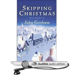 amazoncom skipping christmas audible audio edition