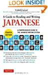 A Guide to Reading and Writing Japane...