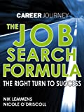 The Job Search Formula, accelerate your job hunt!