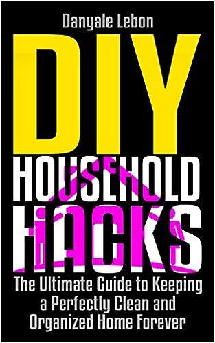 DIY Household Hacks