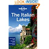 Lonely Planet The Italian Lakes (Regional Guide)