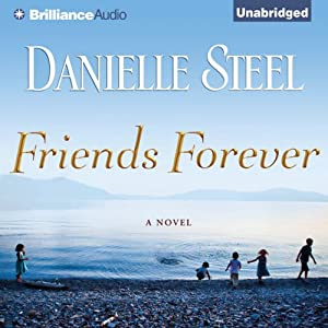 Friends Forever: A Novel | [Danielle Steel]
