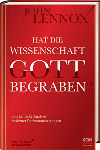 Hat die Wissenschaft Gott begraben? von Karl-Heinz Vanheiden