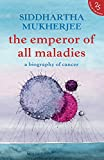 #9: The Emperor of All Maladies