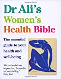 Dr Ali's Women's Health Bible