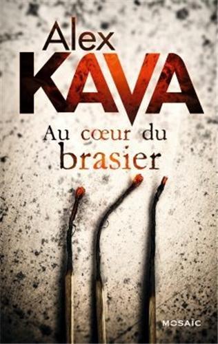KAVA  Alex - Au coeur du brasier 51GvfwPNxqL