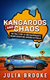 img - for Kangaroos and Chaos - The true story of one backpacker's insane adventure around Australia book / textbook / text book