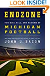 Endzone: The Rise, Fall, and Return o...