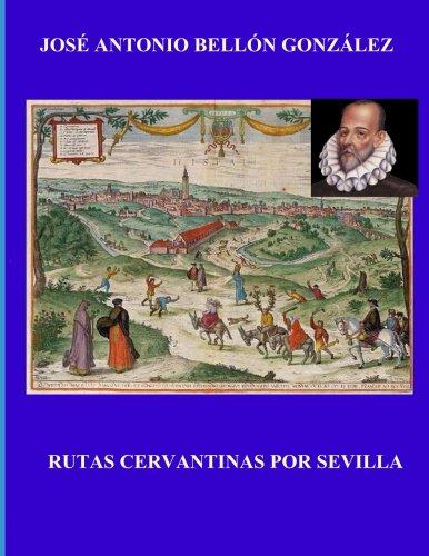 Rutas Cervantinas por Sevilla