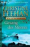 Gesang des Meeres: Roman (Die Drake-Schwestern, Band 6)