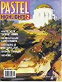 img - for Pastel Highlights 2 (2004) (An American Artist Publication) book / textbook / text book