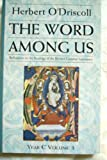 img - for The Word Among Us: Reflections on the Readings of the Revised Common Lectionary, Year C, Volume 3 book / textbook / text book