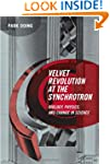 Velvet Revolution at the Synchrotron...