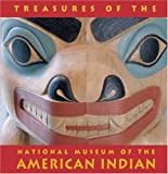 Treasures Of The National Museum Of The American Indian: Smithsonian Institute (Tiny Folio)