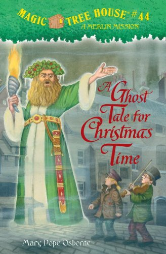 Magic Tree House #44: A Ghost Tale for Christmas Time (A Stepping Stone Book(TM))