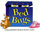 img - for Bed Bugs: A Pop-up Bedtime Book by Carter, David A. (1998) Hardcover book / textbook / text book