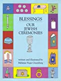 Blessings: Our Jewish Ceremonies (0827605404) by Melanie Hope Greenberg