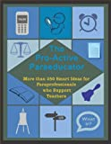 img - for The Pro-Active Paraeducator: More than 250 Smart Ideas for Paraprofessionals who Support Teachers book / textbook / text book