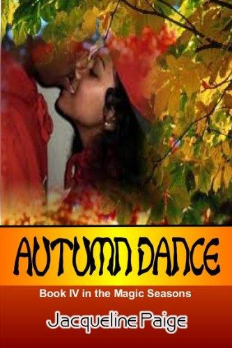 Book: Autumn Dance (Magic Seasons series) by Jacqueline Paige