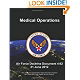Medical Operations - Air Force Doctrine Document (AFDD) 4-02