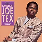 echange, troc Joe Tex - You'Re Right ; The King Of...