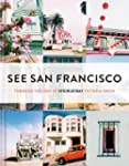 See San Francisco: Through the Lens o...