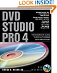DVD Studio Pro 4: The Complete Guide...